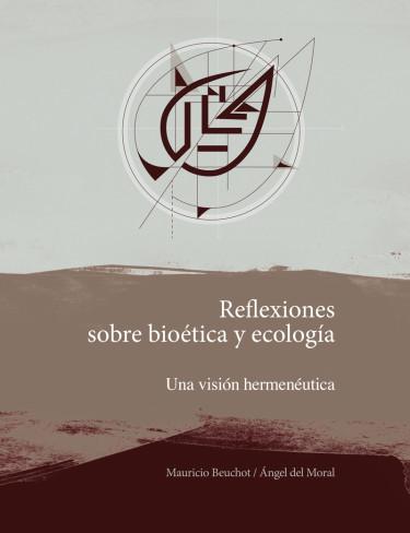 Reflexiones sobre bioética y ecología