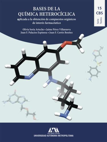 Bases de la química heterocíclica aplicada a la obtención de compuestos orgánicos de interés farmacéutico