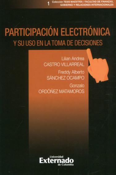 Participación Electrónica Y Su Uso En La Toma De Decisiones