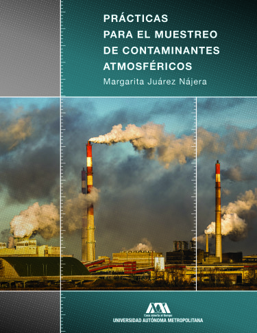 Prácticas para el muestreo de contaminantes atmosféricos