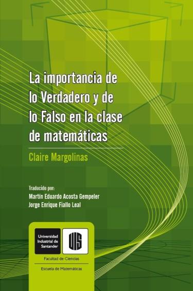 La importancia de lo verdadero y de lo falso en la clase de matemáticas