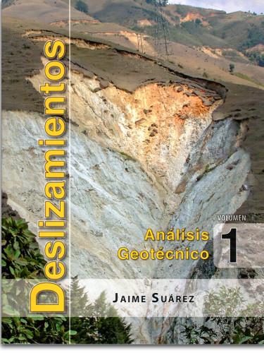 Deslizamientos. Análisis geotécnico. Vol. 1