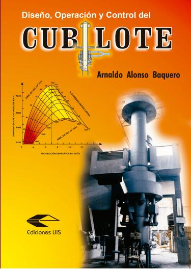 Diseño, operación y control del Cubilote