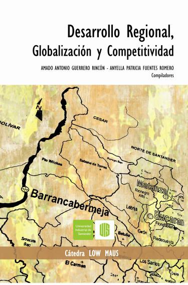 Desarrollo regional, globalización y competitividad