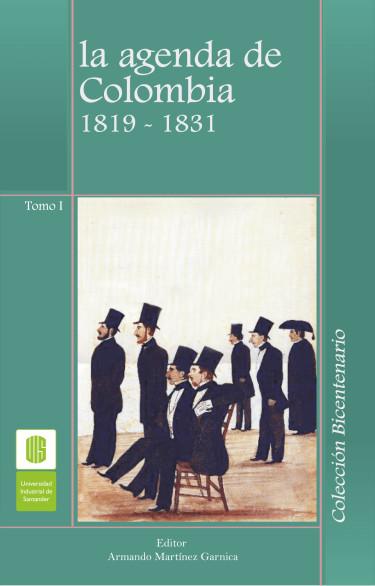 La agenda de Colombia 1819-1831. Tomo I