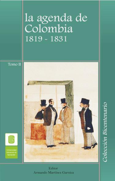 La agenda de Colombia 1819-1831. Tomo II