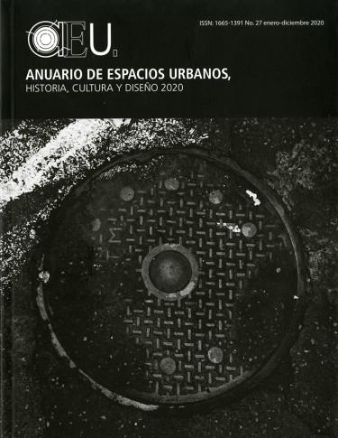 Anuario de espacios urbanos, historia, cultura y diseño 2020