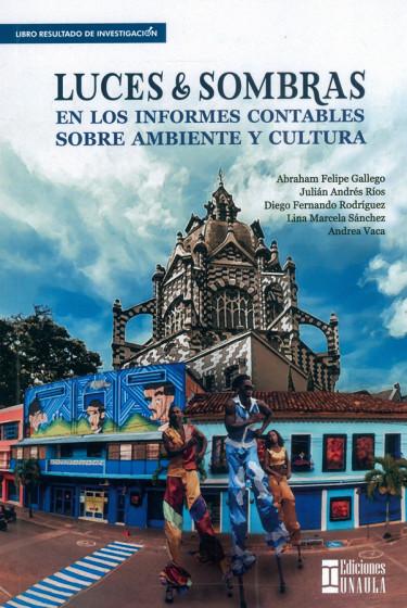 Luces & Sombras En Los Informes Contables Sobre Ambiente Y Cultura