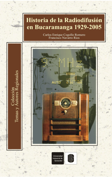 Historia de la radiodifusión en Bucaramanga. 1929-2005
