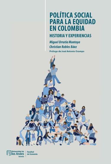 Política social para la equidad en Colombia
