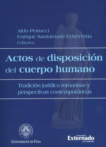 Actos De Disposición Del Cuerpo Humano