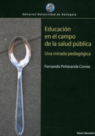 Educación En El Campo De La Salud Pública