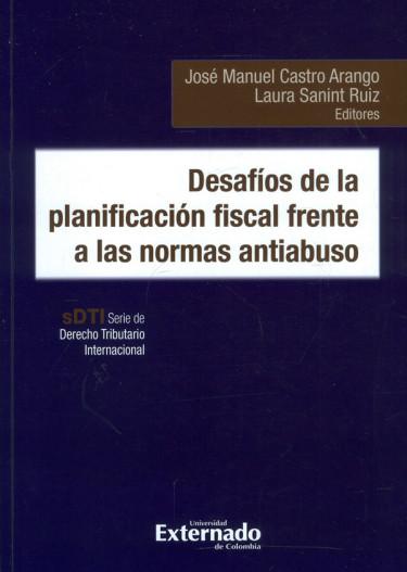Desafíos De La Planificación Fiscal Frente A Las Normas Antiabuso