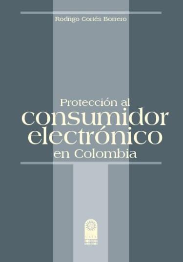 Protección al consumidor electrónico en Colombia