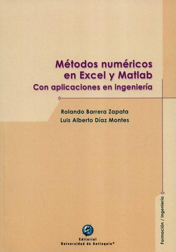 Métodos Numéricos En Excel Y Matlab