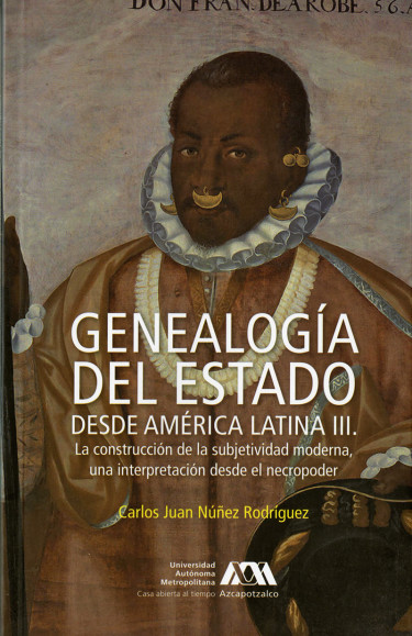 Genealogía del estado desde América Latina, volumen III