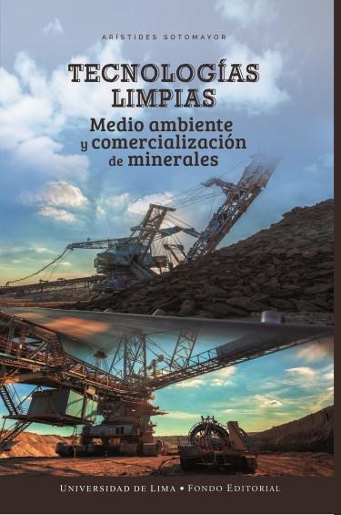 Tecnologías limpias, medio ambiente y comercialización de minerales