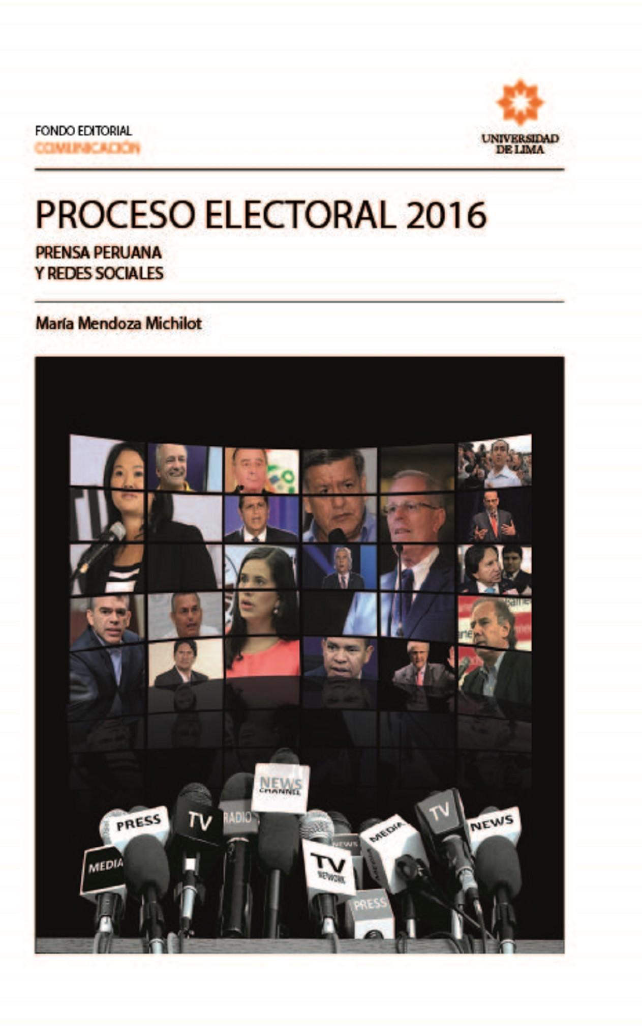 Proceso electoral 2016. Prensa peruana y redes sociales