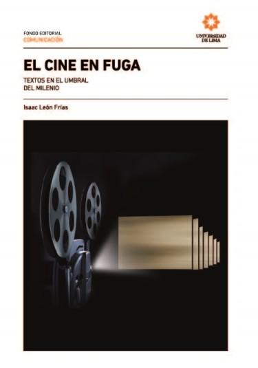 El cine en fuga.