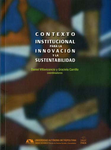 Contexto institucional para la innovación y la sustentabilidad
