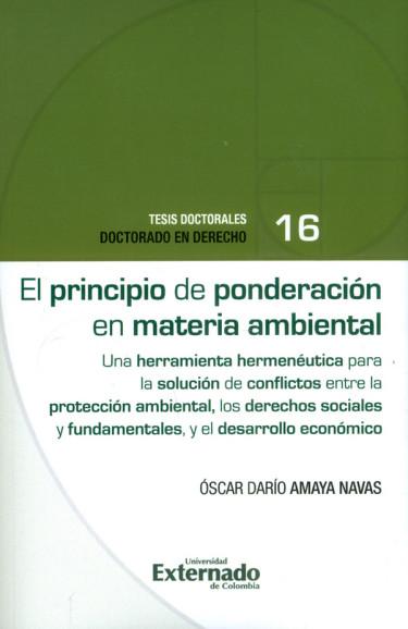 El principio de ponderación en materia ambiental