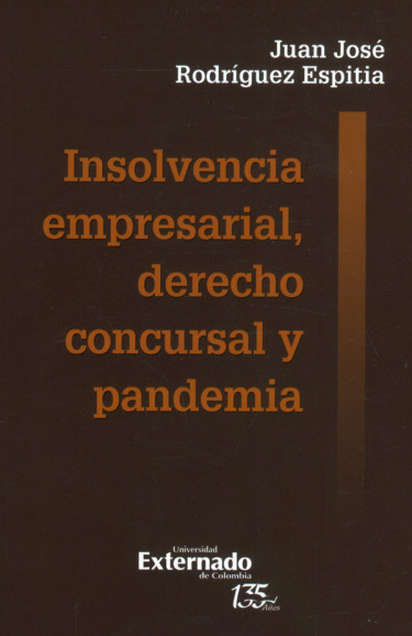 Insolvencia empresarial, derecho concursal y pandemia