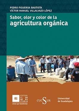Sabor, olor y color de la agricultura orgánica
