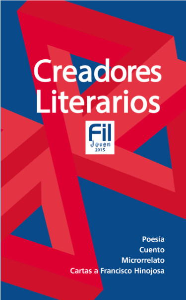 Creadores Literarios FIL Joven 2015