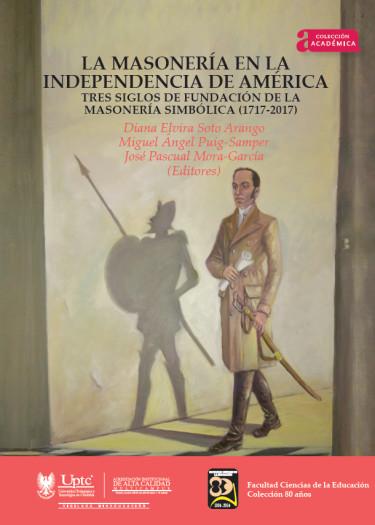 Portada de la publicación La masonería en la independencia de América