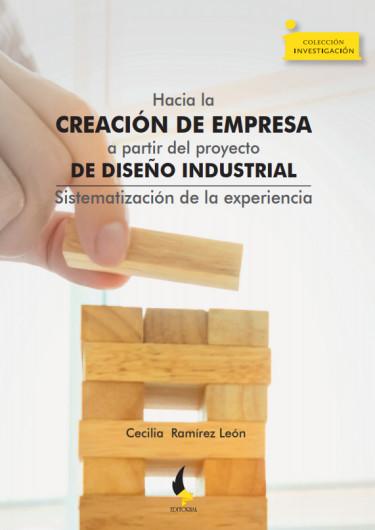 Hacia la creación de empresa a partir del proyecto de diseño industrial