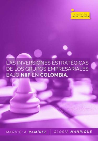 Las inversiones estratégicas de los grupos empresariales bajo NIIF en Colombia