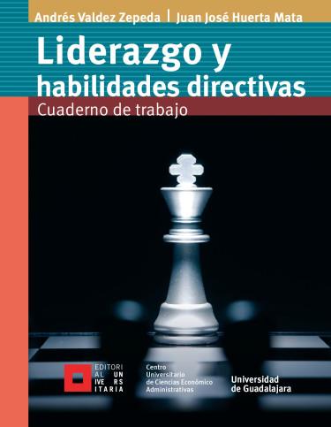 Liderazgo y habilidades directivas