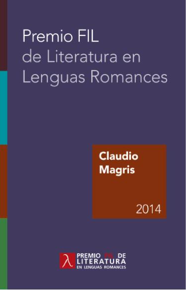 Claudio Magris. Premio FIL de Literatura en Lenguas Romances 2014
