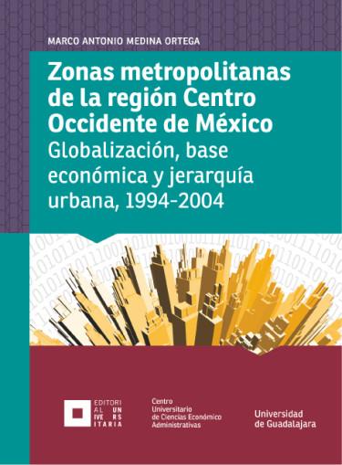 Zonas metropolitanas de la región Centro Occidente de México