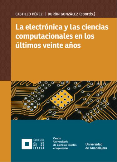 La electrónica y las ciencias computacionales en los últimos veinte años