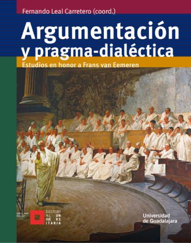 Argumentación y pragma-dialéctica