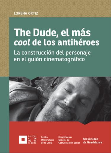The Dude, el más cool de los antihéroes