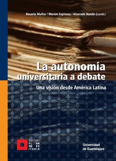 La autonomía universitaria a debate