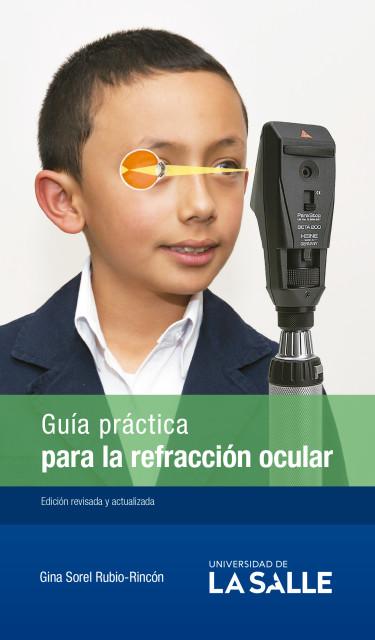 Guía práctica para la refracción ocular
