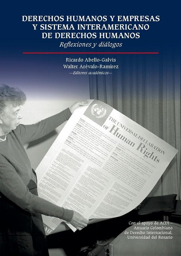 Derechos Humanos y empresas y Sistema Interamericano de Derechos Humanos. Reflexiones y diálogos