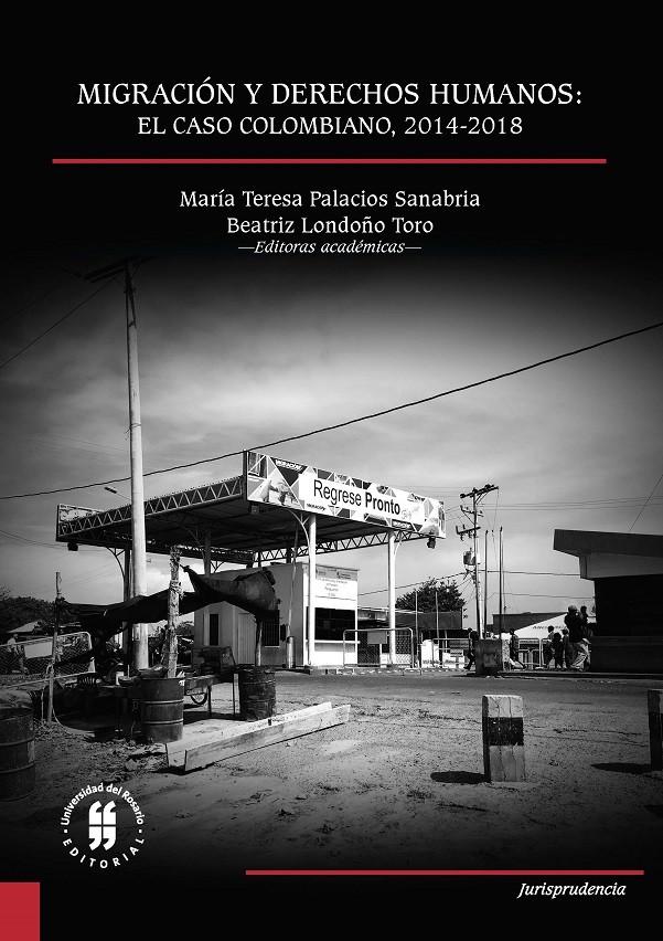 Migración y derechos humanos: el caso colombiano, 2014-2018