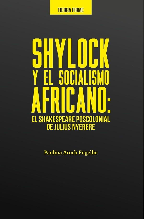 Shylock y el socialismo africano: el Shakespeare poscolonial de Julius Nyerere