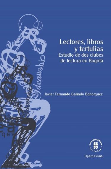 Lectores, libros y tertulias. Estudio en dos clubes de lectura en Bogotá