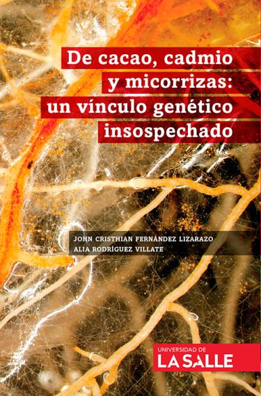 De cacao, cadmio y micorrizas