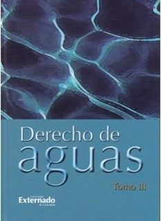 Derecho de aguas. Tomo III