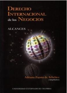 Derecho Internacional de los Negocios. Tomo I