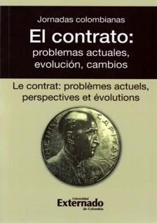 El contrato: problemas actuales, evolución, cambios