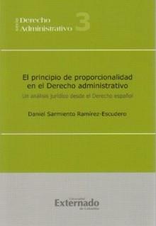 El principio de proporcionalidad en el Derecho Administrativo. Un análisis desde el Derecho español