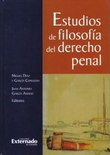 Estudios de filosofía del derecho penal