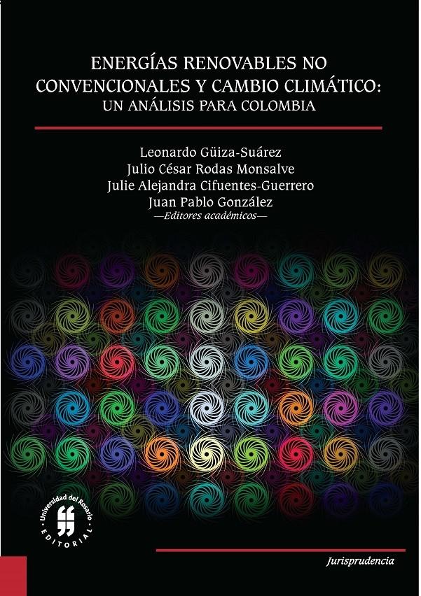 Energías renovables no convencionales y cambio climático: un análisis para Colombia